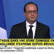 Isère : «L'attaque est de nature terroriste» affirme Hollande