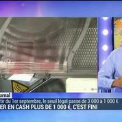Bientôt fini les paiements en cash de plus de 1.000 euros