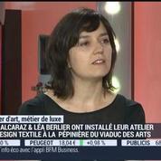 Métiers d'art, Métiers de luxe: Designer textile, Lily Alcaraz et Léa Berlier –