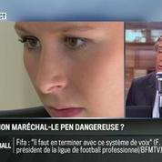 Le parti pris d'Hervé Gattegno : Dans la famille Le Pen, la plus dangereuse, c'est Marion!