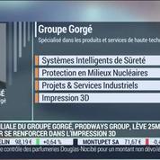 Groupe Gorgé lève 25 millions d'euros pour sa filiale d'impression 3D Prodways Group: Raphaël Gorgé –