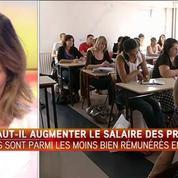 Faut-il augmenter le salaire des professeurs ?