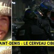Intervention à Saint-Denis : le cerveau présumé des attentats de Paris visé