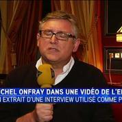 Michel Onfray: Mon travail de philosophe consiste à mettre en perspective les choses