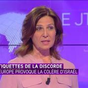 L'étiquetage des produits des colonies est une décision discriminatoire selon l'ambassadrice d'Israël