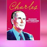 Les révélations de Charles sur les années Mitterrand