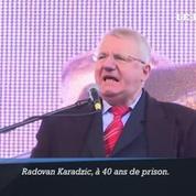 Les ultra-nationalistes serbes protestent contre la sentence de Karadzic
