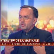 Père Patrick Desbois, défenseur des Yézidis : Daesh a inscrit une machine génocidaire très structurée