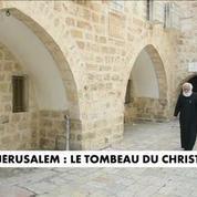 Jérusalem : le tombeau du Christ renové