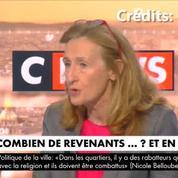 Nicole Belloubet : Parmi les 244 revenants, « 175 ont été judiciarisés », c'est-à-dire en détention ou sous contrôle judiciaire