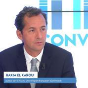 Conversation avec Hakim El Karoui sur