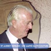 FOCUS - Givenchy et Audrey Hepburn : une amitié haute couture
