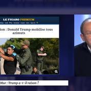 Mur : Trump a-t-il raison ?