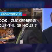 Zuckerberg se moque-t-il du monde ?