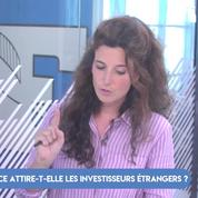 FOCUS - La France attire-t-elle les investisseurs étrangers ?