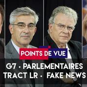 Points de Vue du 7 juin : G7, députés, tract LR,