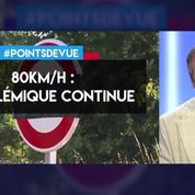 80 km/h : la polémique continue
