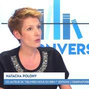 Natacha Polony : « Arrêtons cette vision simpliste entre victimes et bourreaux »