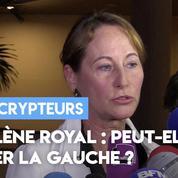 Ségolène Royal : peut-elle sauver la gauche ?