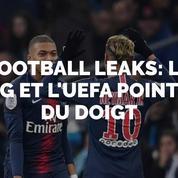 Football Leaks: le PSG et l'UEFA pointés du doigt