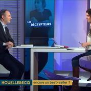 Marin de Viry : « Houellebecq n'a pas épuisé sa colère contre le système dans lequel nous vivons. »