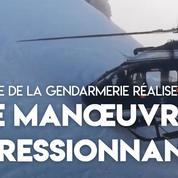 La manœuvre impressionnante d'un pilote d'un hélicoptère de la gendarmerie