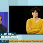 Anne Rovan : « A Bruxelles, on est sonnés par l'ampleur de la défaite de Theresa May »