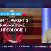 Parent 1- Parent 2 : pragmatisme ou idéologie ?