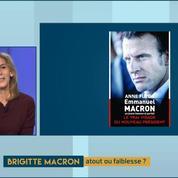 Les 20 mois de Brigitte Macron à l'Elysée, par Anne Fulda