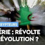 Algérie : révolte ou révolution ?