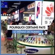 Pourquoi certains pays se méfient-ils de Huawei ?