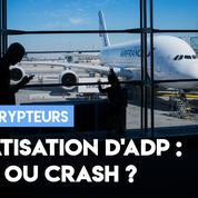 Aéroports privatisés : une bonne opération ?