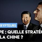 Europe : quelle stratégie face à la Chine ?