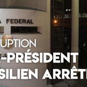 Brésil: l'ex-président arrêté dans l'affaire de corruption à grande échelle