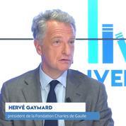 Hervé Gaymard: « De Gaulle n'était ni un nationaliste étriqué ni un universaliste béat »
