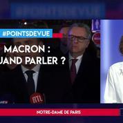 Macron : quand parler ?
