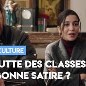 Clash culture : «La lutte des classes», une satire réjouissante ou consternante ?