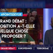 Grand débat : l'opposition a-t-elle quelque chose à proposer ?