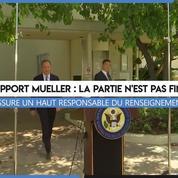 Rapport Mueller : «La partie n'est pas finie», assure un responsable du renseignement