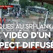 Sri Lanka : un individu suspect filmé avant l'une des attaques meurtrières