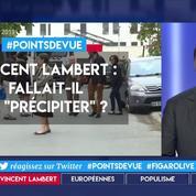 Vincent Lambert : fallait-il se