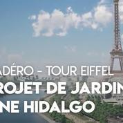 Paris : le projet de jardin voulu par Hidalgo entre Trocadéro et la tour Eiffel