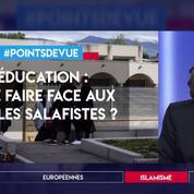 Education : que faire face aux écoles salafistes ?