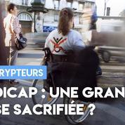 Handicap : une grande cause sacrifiée ?