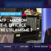 Lutte contre l'islamisme : Macron est-il efficace ?