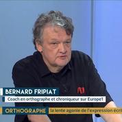 Orthographe : redonner le goût des mots par Bernard Fripiat