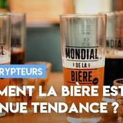 Bière : comment est-elle devenue tendance ?