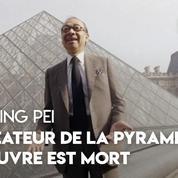 L'architecte de la pyramide du Louvre, Ieoh Ming Pei, est mort à 102 ans