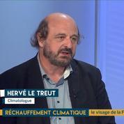 Réchauffement climatique : les différents scénarios analysés par Hervé Le Treut