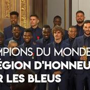 «Vous avez rendu fier tout un pays» : Macron décore les Bleus de la Légion d'honneur